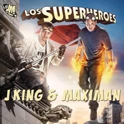 Los Superheroes J-King y Maximan Album Completo