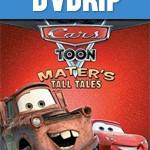 Cars Toon Maters Tall Tales DVDRip Español Latino