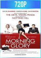 Morning Glory [Un despertar glorioso] (2010) BRRip HD 720p Latino Dual