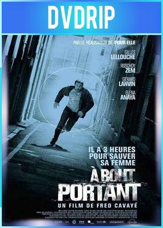 A Bout Portant [Point Blank] DVDRip Español Latino