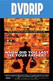And When Did You Last See Your Father DVDRip Latino
