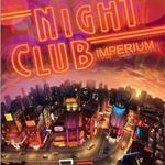 Night Club Imperium 2011 [PC Full] Ingles [Descargar] 1 Link
