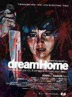 Portada de Dream Home [DVDR Menu Full] Cantonese [Subtitulos Español] ISO NTSC