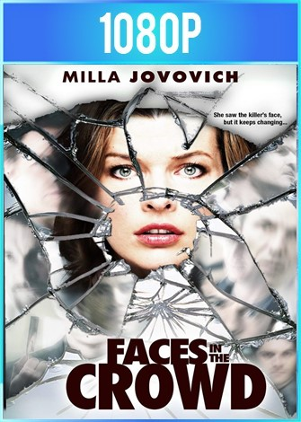 Faces in the Crowd (2011) HD 1080p Latino Dual