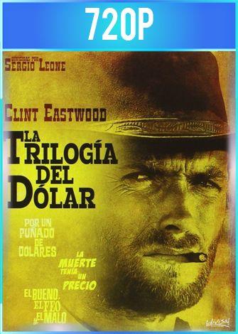 Trilogia del Dolar BDRip 720p Latino