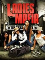 Portada de Ladies Mafia 2011 DVDRip Español Latino 1 Link [Colombiana]