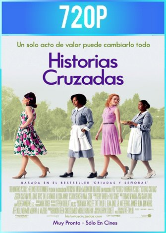 The Help [Historias cruzadas] (2011) BRRip HD 720p Latino Dual
