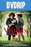 Viudas (2011) DVDRip Latino