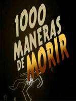 1000 Maneras de Morir Temporada 1 y 2 DVDRip Español Latino Descargar