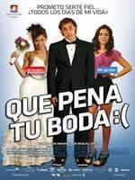 Que Pena Tu Boda 2011 Español Latino Ver Online [DVDRip] Descargar 1 Link