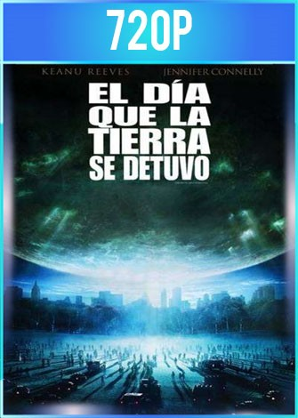 El Día Que la Tierra se Detuvo (2008) HD 720p Latino Dual