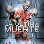 La Ultima Muerte DVDR NTSC Español Latino Descargar