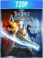 The Last Airbender (2010) HD 720p Latino Dual