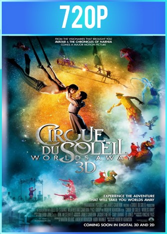 Cirque du Soleil Worlds Away (2012) HD 720p Latino Dual