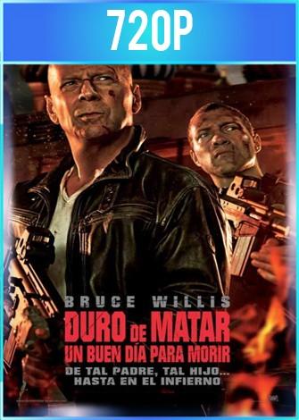 Duro de matar 5: Un buen día para morir (2013) HD 720p Latino