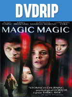 Magic Magic DVDRip Español Latino 2013