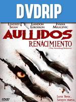 Aullido El Renacimiento DVDRip Español Latino