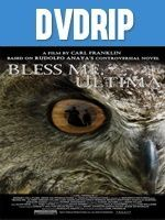 Bless Me Ultima DVDRip Latino