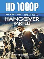 Hangover III Parte 3 1080p HD Latino Dual