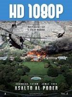 Asalto al Poder 1080p HD
