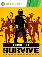How To Survive Xbox 360 XBLA
