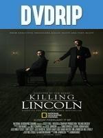 Matar a Lincoln DVDRip Latino