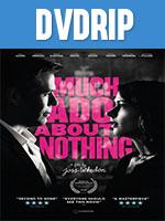 Mucho Ruido y Pocas nueces DVDRip Latino