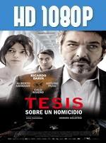 Tesis sobre un homicidio 1080p HD Latino