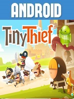 Tiny Thief Juego para Android