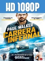 Carrera infernal 1080p HD Latino Dual