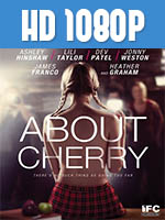 Todo Sobre Cherry 1080p HD Latino