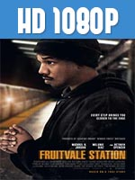 Fruitvale Station 1080p HD Latino Dual