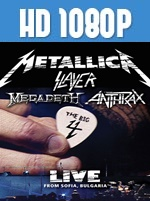 The Big Four: Live from Sofia, Bulgaria 1080p HD