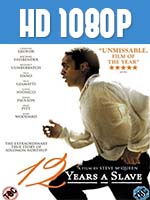 12 Years a Slave 1080p HD Latino Dual