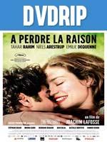 Perder la Razon DVDRip Latino
