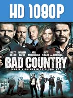 Bad Country 1080p HD Latino Dual