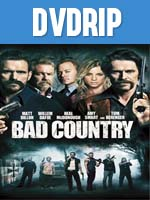 Bad Country DVDRip Latino
