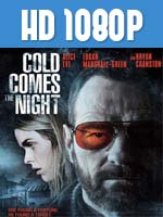 Cold Comes the Night 1080p HD Latino Dual