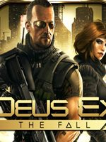 Deus Ex The Fall PC Full Español