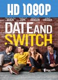Date and Switch 1080p HD Latino