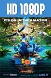 Rio 2 1080p HD Latino Dual