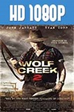 Wolf Creek 2 1080p HD