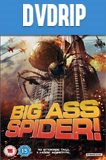 Big Ass Spider DVDRip Latino