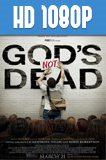 Dios No Esta Muerto 1080p HD