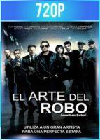 El Arte del Robo (2013) BRRip HD 720p Latino Dual
