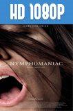 Nymphomaniac Volumen 1 HD 1080p