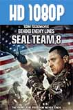 Seal Team Eight Behind Enemy Lines 1080p HD Latino Dual