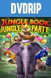 The Jungle Book Jungle Party DVDRip Latino