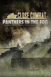 Close Combat Panthers in the Fog PC Full