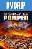 El Apocalipsis De Pompeya DVDRip Latino